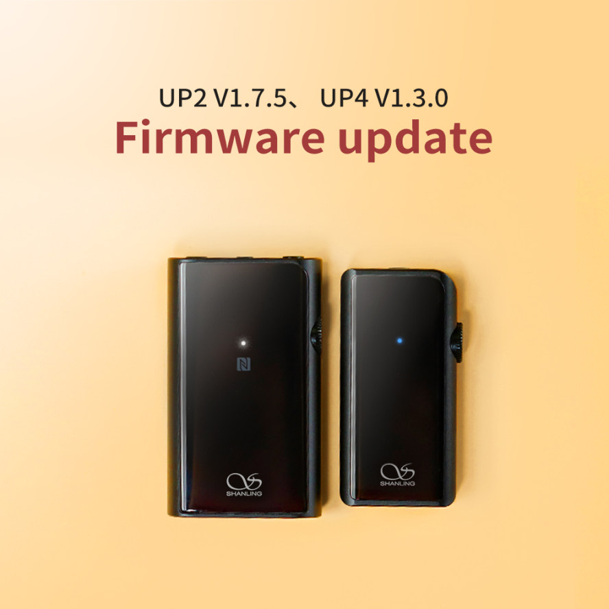 Shanling UP2 & UP4 Firmware Update